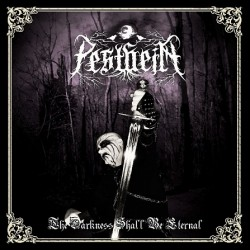 Pestheim – The Darkness Shall Be Eternal