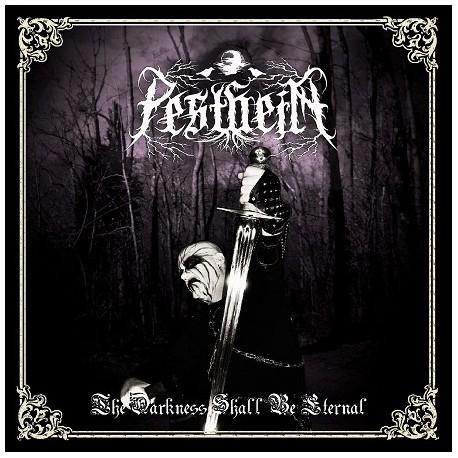 Pestheim – The Darkness Shall Be Eternal