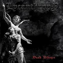 Lycanthropy - Dead Silence EP