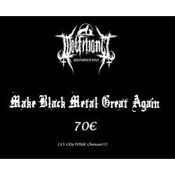 Make Black Metal Great Again 70€