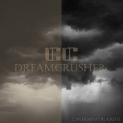 Condemnatio Cristi - Dreamcrusher