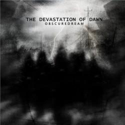 ObscureDream - The Devastation Of Dawn