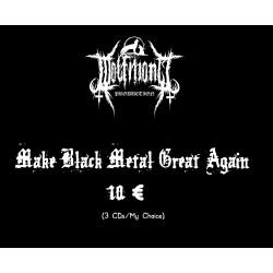 Make Black Metal Great Again 10€