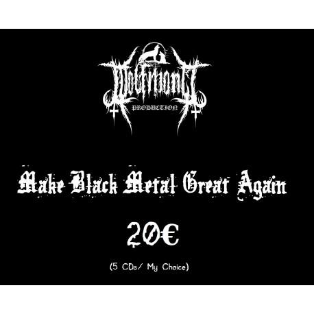 Make Black Metal Great Again 20€