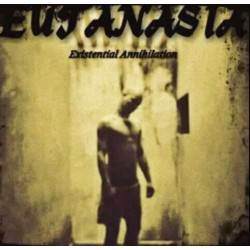 Euthanasia - Existential Annihilation