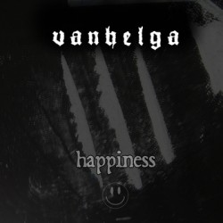 Vanhelga - Happiness EP
