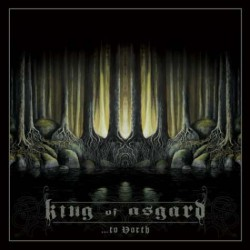 King Of Asgard - ...to north (Digi)
