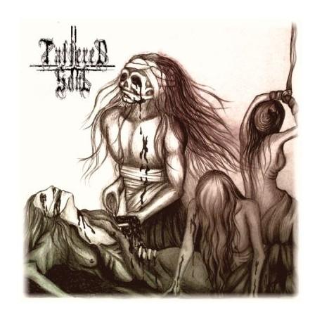 Tattered Soul - Die Zerstörung des menschlichen Seins