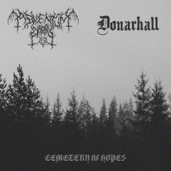 Adventum Diaboli/Donarhall - Cemetery Of Hopes (Split)