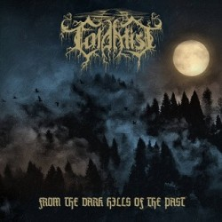 Cold Mist - From the Dark Hills of the Past