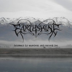 Earthshine - Doomed to Wander and Never Die (Digi)