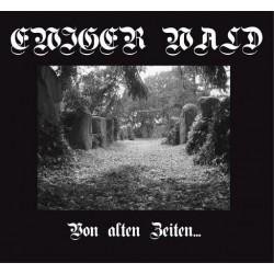 Ewiger Wald - Von Alten Zeiten