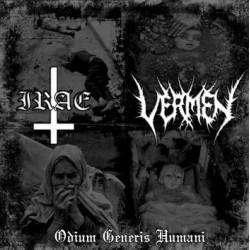 Irae/Vermen - Odium Generis Humani (Split)