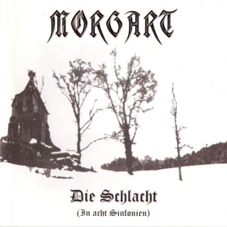Morgart - Die Schlacht (In acht Sinfonien)