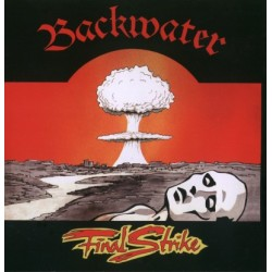 Backwater - Final Strike LP (Gebraucht)