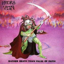 Hydra Vein - Rather Death Than False Of Faith LP (Gebraucht)