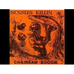 Senslis Killin – Chainsaw Boogie LP (Gebraucht)