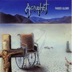 Acrophet – Faded Glory LP (Gebraucht)
