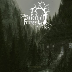 Suicidal Forest - En la soledad del bosque/ Forest (Demo)