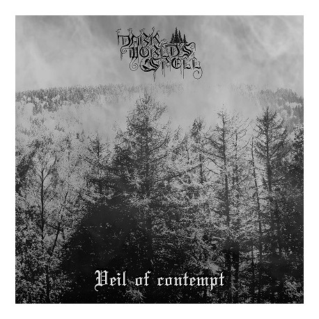 Dark World's Spell - Veil Of Contempt EP