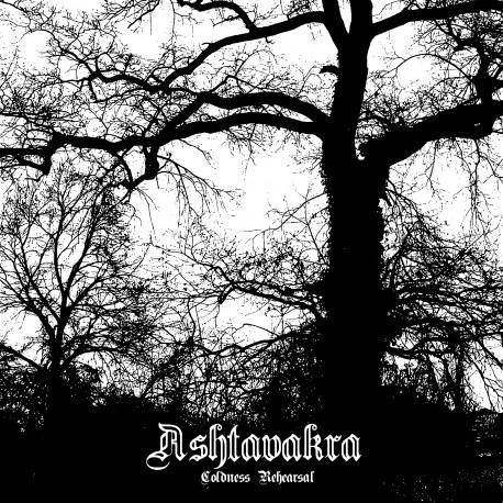 Ashtavakra - Coldness Rehersal